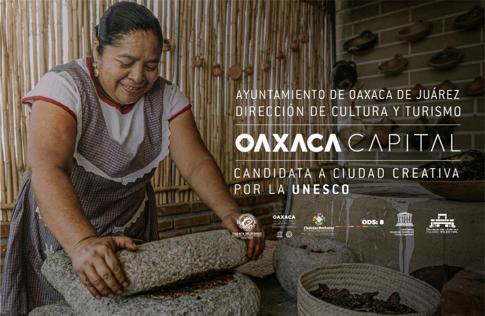 Oaxaca de Juárez, candidata a ciudad creativa de la UNESCO