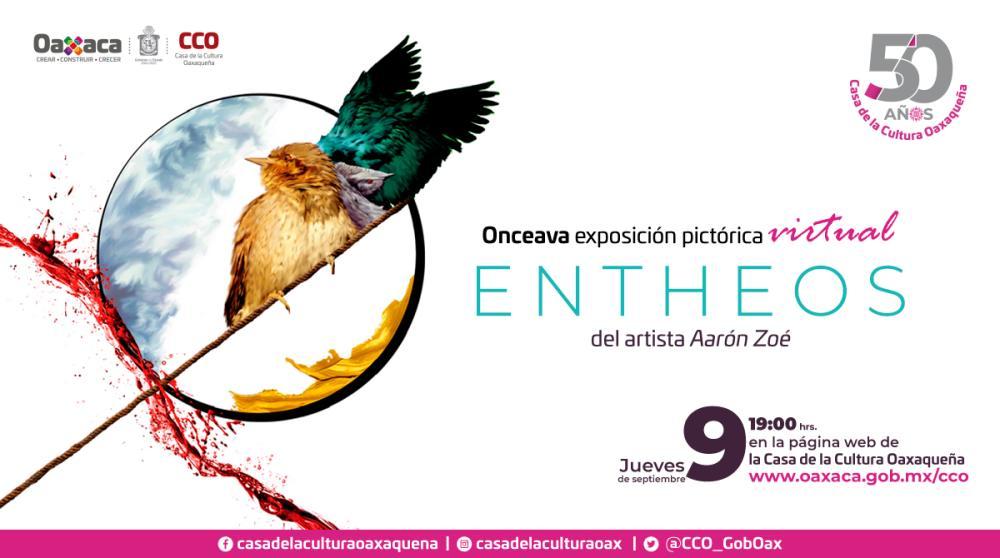 Llega ENTHEOS, exposición pictórica virtual en la Casa de la Cultura Oaxaqueña